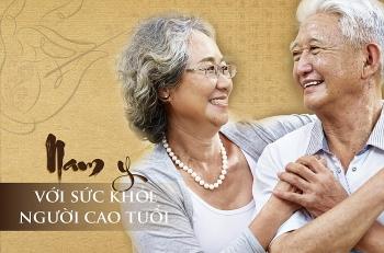 Nam y với sức khỏe Người cao tuổi (Kì 1)