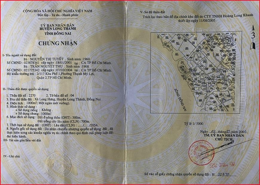 Bà Trần Nguyệt Thu nhận Giấy chứng nhận quyền sử dụng đất do UBND huyện Long Thành cấp ngày 19/8/2005, nhưng đến nay không được giao đất.